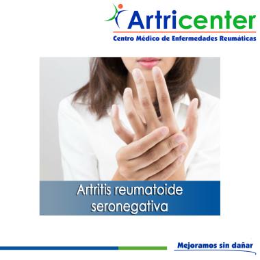 artritis reumatoide seronegativa-ARTRICENTER-BLOG