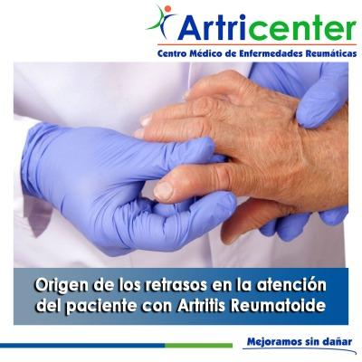 Origen de los retrasos en la atención del paciente con Artritis Reumatoide-artricenter