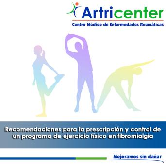 Recomendaciones para la prescripción y control de un programa de ejercicio físico en fibromialgia-artricenter