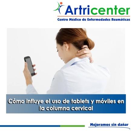 Cómo influye el uso de tablets y móviles en la columna cervical- artricenter