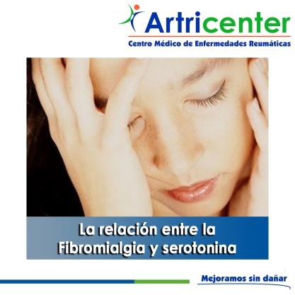 La relación entre la Fibromialgia y serotonina - artricenter